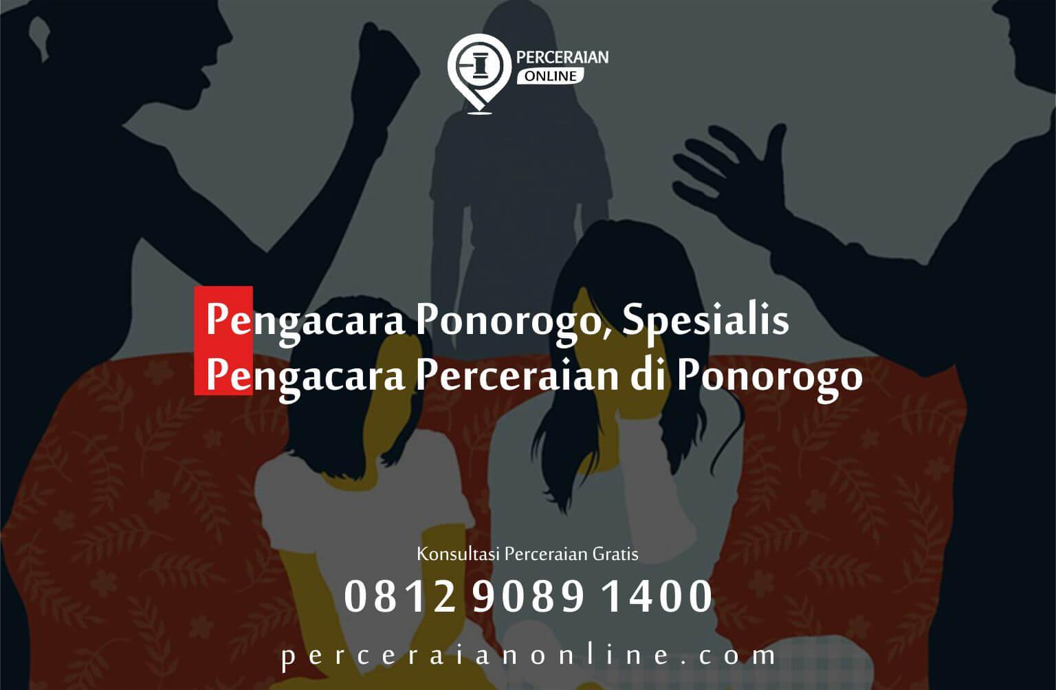 2. Pengacara Ponorogo, Spesialis Pengacara Perceraian Di Ponorogo