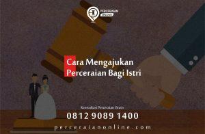 3. Cara Mengajukan Perceraian Bagi Istri, Pengacara Ponorogo