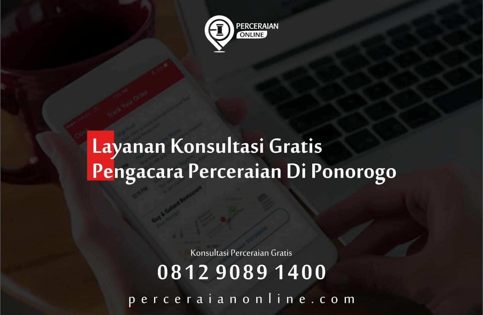 Layanan Konsultasi Gratis Pengacara Perceraian Di Ponorogo