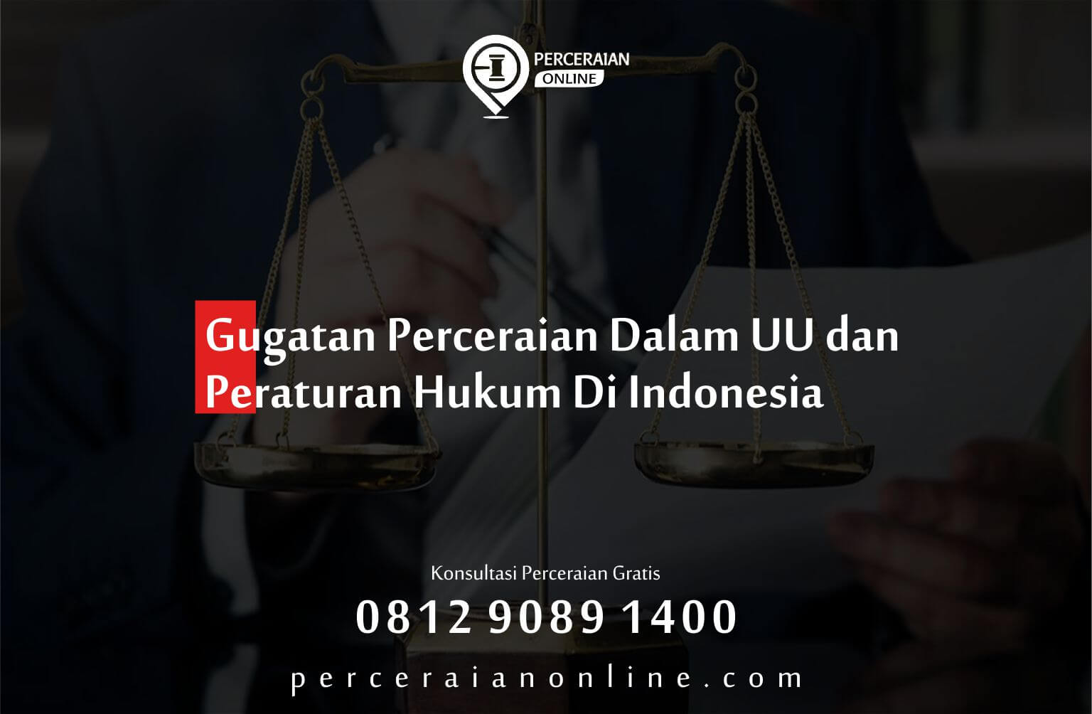 Gugatan Perceraian Dalam Uu Dan Peraturan Hukum Di Indonesia