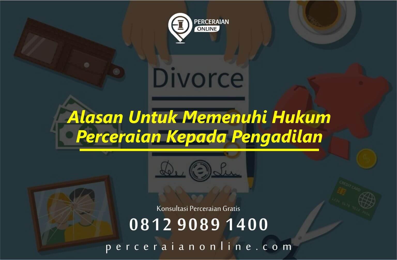 Alasan Untuk Memenuhi Hukum Perceraian Kepada Pengadilan
