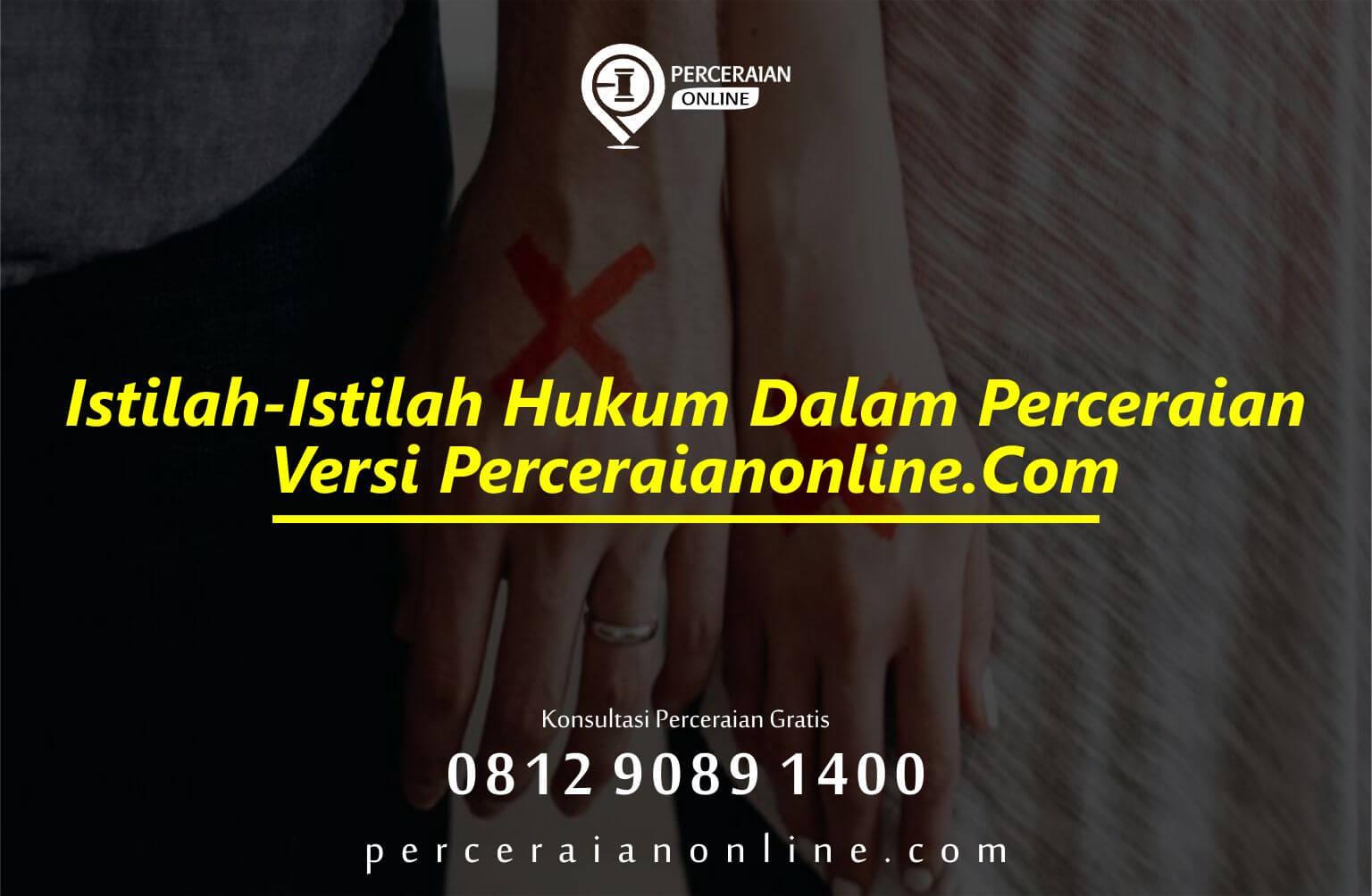 Istilah Istilah Hukum Dalam Perceraian Versi Perceraianonline. Com