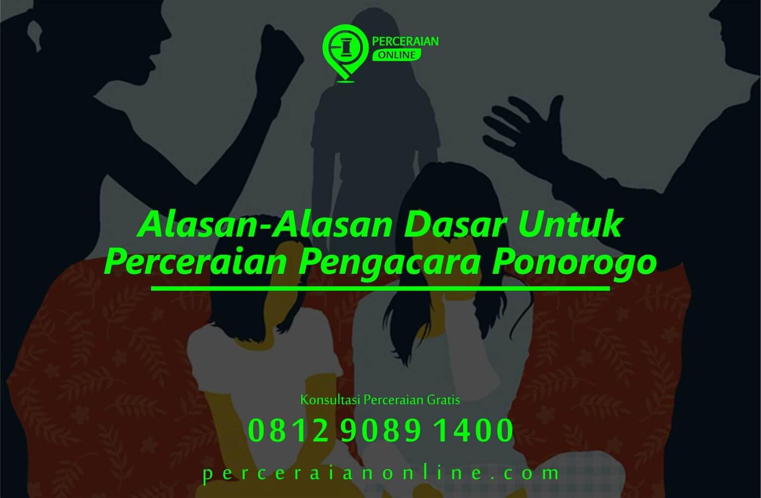 Alasan Alasan Dasar Untuk Perceraian Pengacara Ponorogo