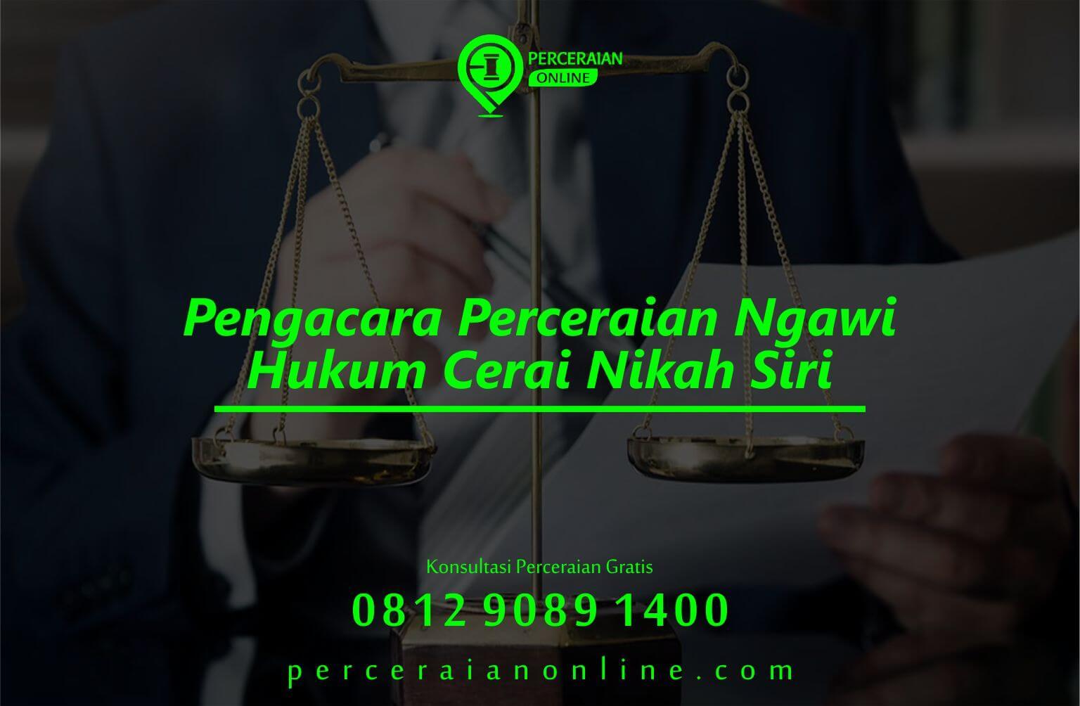 Pengacara Perceraian Ngawi, Hukum Cerai Nikah Siri