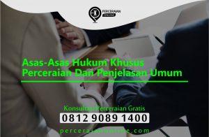Asas Asas Hukum Khusus Perceraian Dan Penjelasan Umum