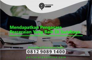 Mendapatkan Pengacara Perceraian Yang Baik Di Surabaya