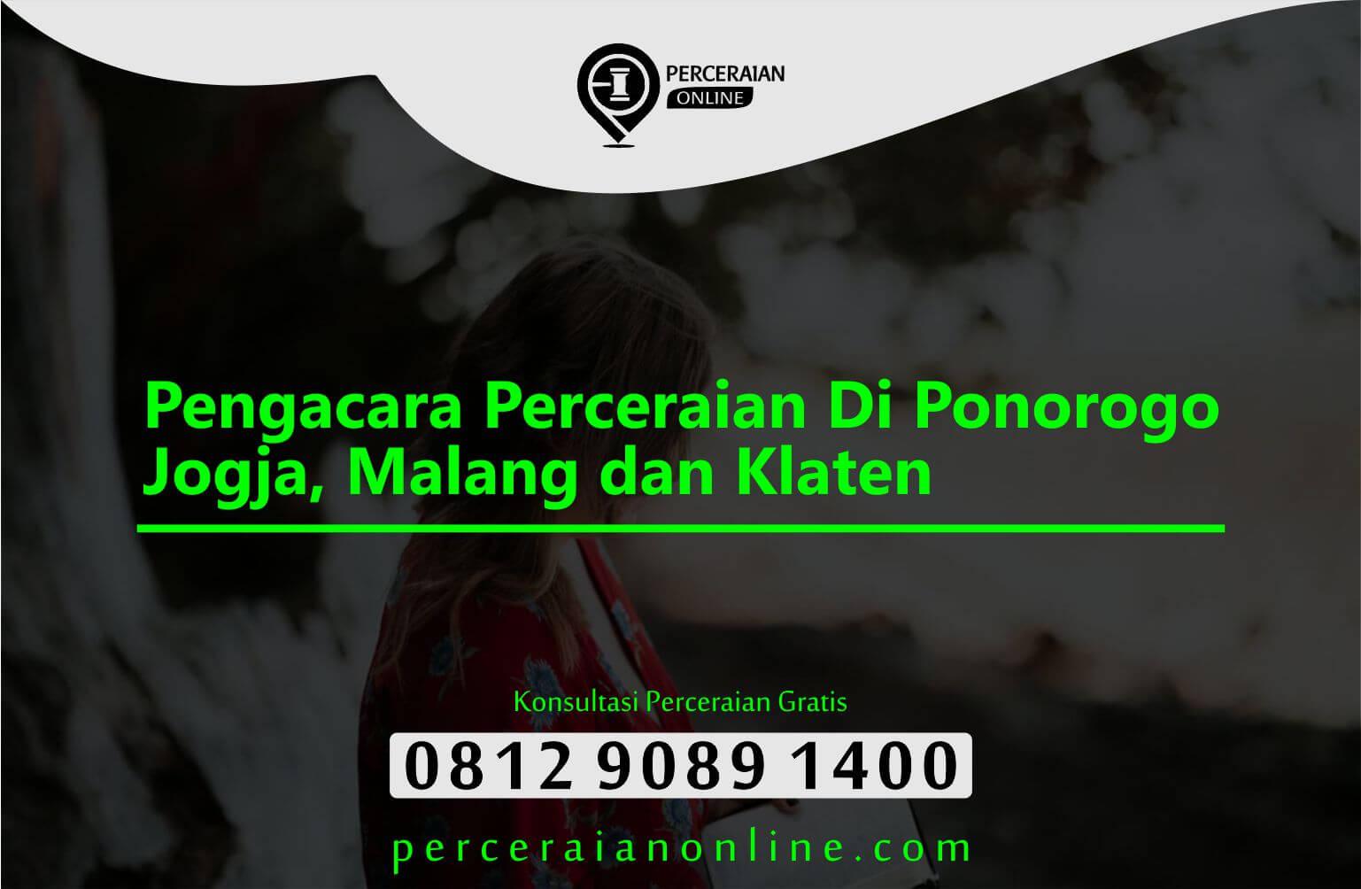 Pengacara Perceraian Di Ponorogo, Jogja, Malang Dan Klaten