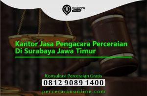 Kantor Jasa Pengacara Perceraian Di Surabaya Jawa Timur
