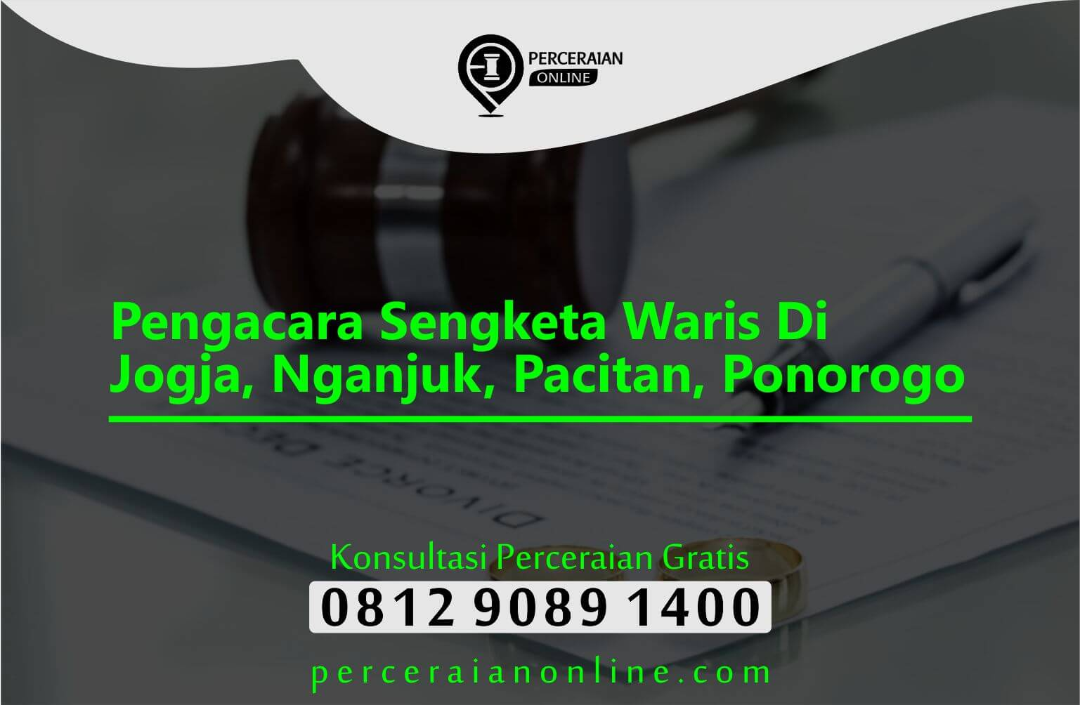 Pengacara Sengketa Waris Di Jogja, Nganjuk, Pacitan, Ponorogo