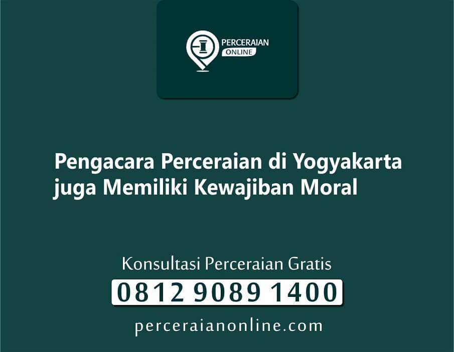 1. Pengacara Perceraian di Yogyakarta juga Memiliki Kewajiban Moral