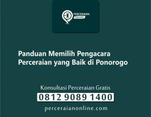 2. Panduan Memilih Pengacara Perceraian yang Baik di Ponorogo